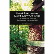 Great Interpreters Don't Grow On Trees