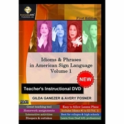 Idioms and Phrases in American Sign Language: Teacher's DVD Vol 1