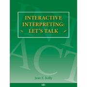 Interactive Interpreting: Let's Talk