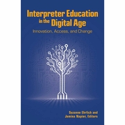 Interpreter Education in the Digital Age