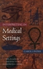 Interpreting in Medical Settings