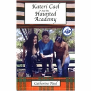 Kateri Cael And The Haunted Academy