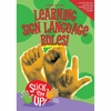 Learning Sign Language Rules! Stick 'em Up!