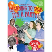 Learning to Sign - It's a Party! Stick 'em Up!