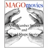 MAGO Movies: ASL Number Stories and Hand Shape Stories