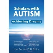 Scholars with Autism: Achieving Dreams Soft Cover