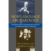 Sign Language Archaeology