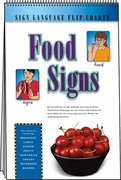 Sign Language Flip Chart: Food Signs