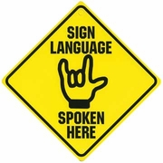 Sign Language Spoken Here Sign (Discontinued)