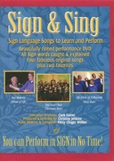 Sign & Sing: Sign Language Songs to Learn and Perform