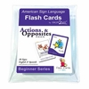 Sign2Me ASL Flash Cards: Actions & Opposites
