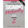 Signing Naturally Level 2 Student Workbook/DVD