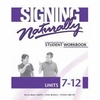 Signing Naturally Units 7-12 Student Set (NEW)