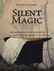 Silent Magic: Biographies of Deaf Magicians in the United States from the 19th to 21st Centuries