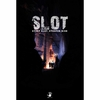 Slot: Steep Slot  Steeper Risk