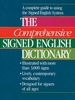 The Comprehensive Signed English Dictionary