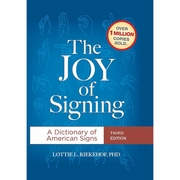 The Joy of Signing 3rd Edition