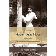 The Life Story of Mother Delight Rice and Her Children