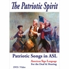The Patriotic Spirit...Patriotic Songs in ASL