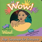 Wow! Sign Language for Everyone