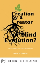 CREATION BY A CREATOR OR BLIND EVOLUTION?