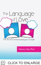 THE LANGUAGE OF LOVE THE ART OF COMMUNICATING AS A COUPLE