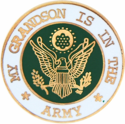 "My Grandson is in the Army 7/8"" Lapel Pin"