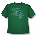 Back To The Future youth teen t-shirt Make Like A Tree kelly green