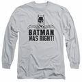 Batman adult long-sleeved shirt Was Right silver