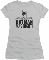 Batman juniors t-shirt Was Right silver