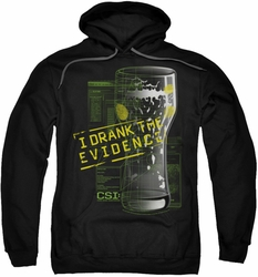 CSI pull-over hoodie I Drank The Evidence adult black