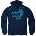 Fast Times Ridgemont High pull-over hoodie All I Need adult navy