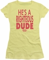 Ferris Bueller juniors t-shirt Righteous Dude banana