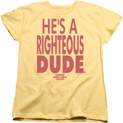 Ferris Bueller womens t-shirt Righteous Dude banana
