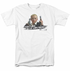 Hot Fuzz t-shirt Just Got Real mens white