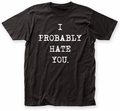 Impact Originals I Probably Hate You fitted jersey tee black mens pre-order