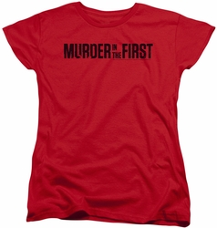 Murder In The First womens t-shirt Logo red