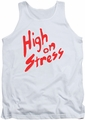 Revenge Of The Nerds tank top High On Stress mens white