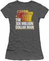 Six Million Dollar Man juniors t-shirt Run Fast charcoal