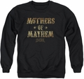 Sons of Anarchy adult crewneck sweatshirt Mothers Of Mayhem black