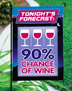 Chance of Wine Garden Flag