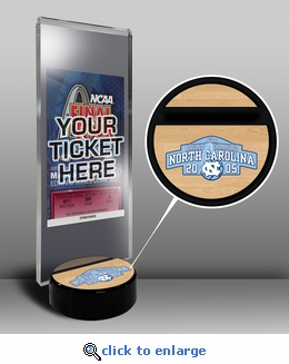 2005 Final Four Ticket Display Stand - North Carolina Tar Heels