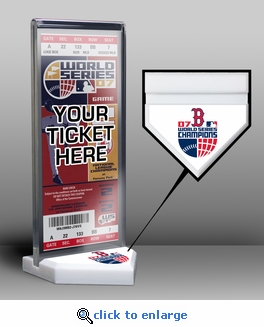2007 World Series Champions Ticket Display Stand - Boston Red Sox