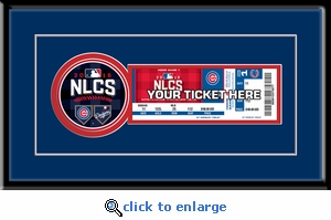 2016 NLCS Single Ticket Frame - Chicago Cubs