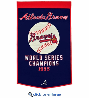 Atlanta Braves World Series Dynasty Wool Banner (24 x 36)
