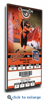 Baltimore Orioles 2011 Opening Day Canvas Mega Ticket