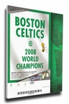 Boston Celtics 2008 NBA Champions Banner Raising Canvas Mega Ticket