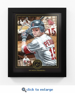 Dustin Pedroia Framed Digital Print by Artist Justyn Farano - Red Sox