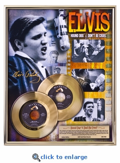 Elvis Presley - Hound Dog/Don't Be Cruel Framed Gold 45, LE1,956