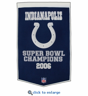 Indianapolis Colts Super Bowl Dynasty Wool Banner (24 x 36)